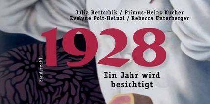 1928. Ein Jahr wird besichtigt