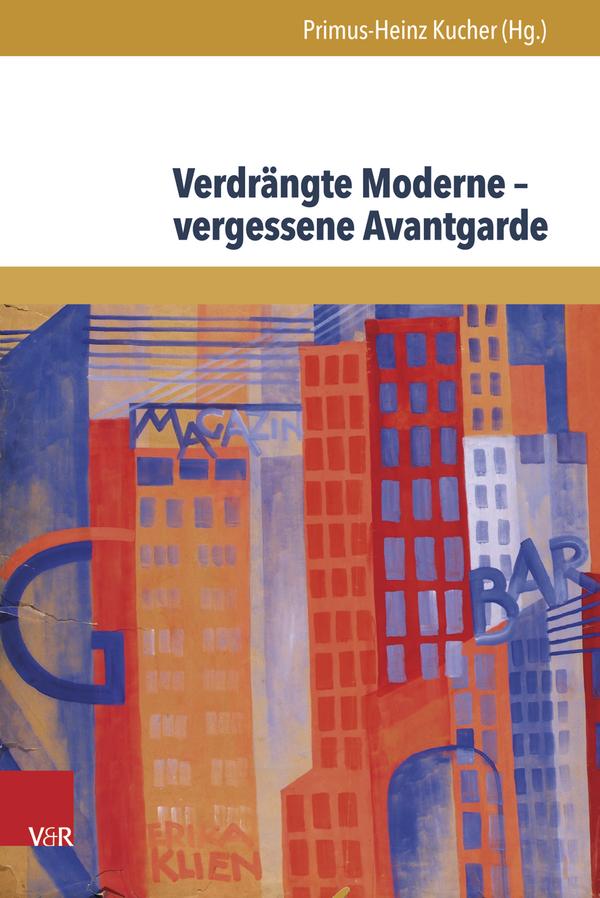Verdrängte Moderne - vergessene Avantgarde_Cover